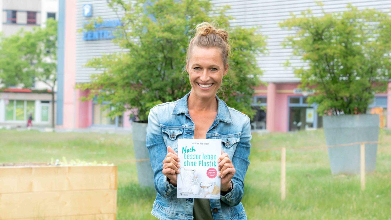 Nadine Schubert Besser leben ohne Plastik